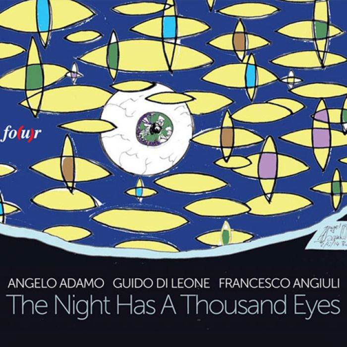 The night has a thousand eyes - Angelo Adamo, Guido Di Leone, Francesco Angiuli